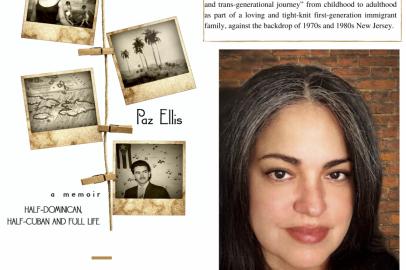 Paz Ellis' Plantains And The Seven Plagues: A Memoir: Half-Dominican, Half-Cuban, and Full Life