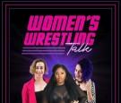 Women's Wrestling Talk, now on FITE