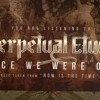 Perpetual Etude - Once We Were One